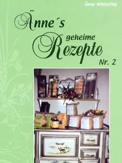 Ännes geheime Rezepte Nr. 2 - Rezeptebuch